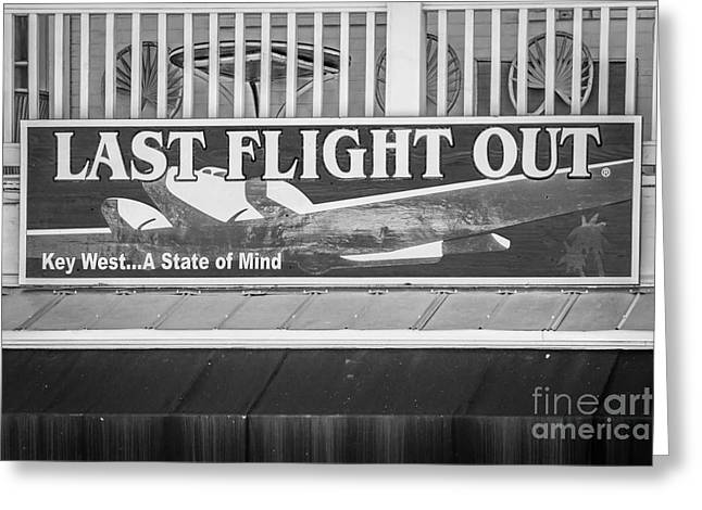 Liberal Greeting Cards - Last Flight Out a Key West State of Mind - Black and White Greeting Card by Ian Monk