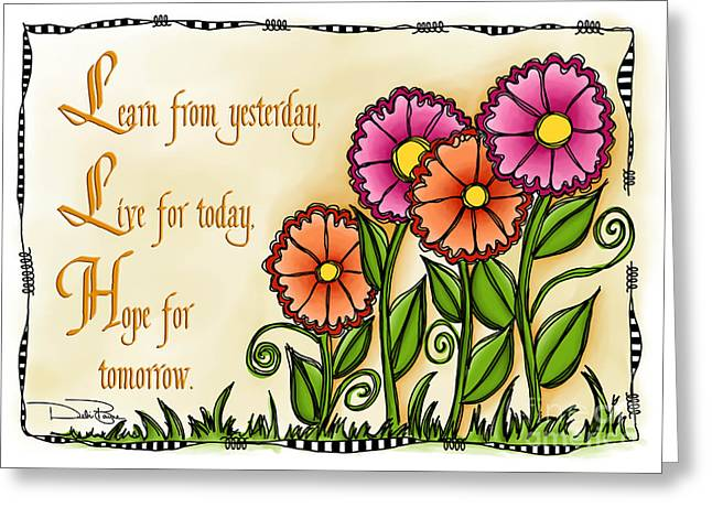 Laws Of Thought Greeting Cards - Learn From Yesterday Greeting Card by Debi Payne