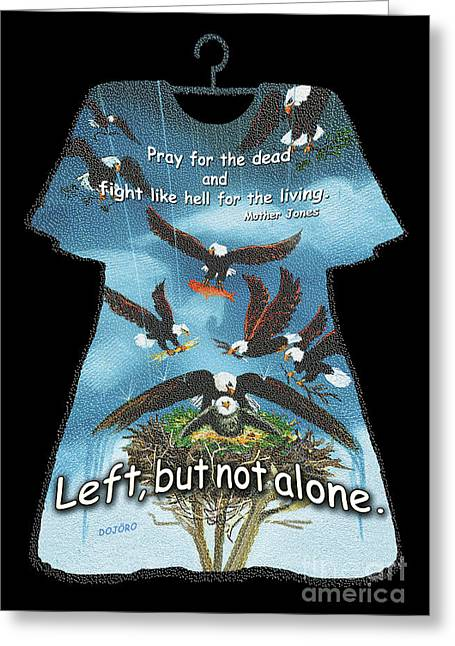 Left But Not Alone Greeting Card by Doris Rowe