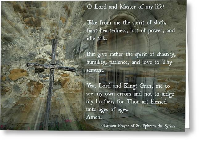 Icon Byzantine Greeting Cards - Lenten Prayer of Saint Ephrem the Syrian Greeting Card by Stephen Stookey