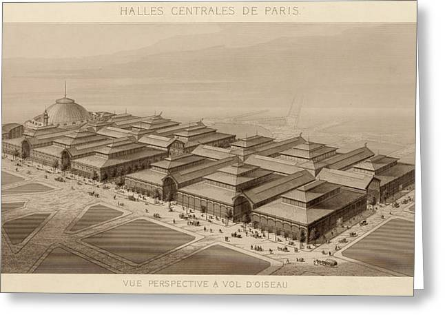 Halle Greeting Cards - Les Halles Paris 1863 Greeting Card by Andrew Fare