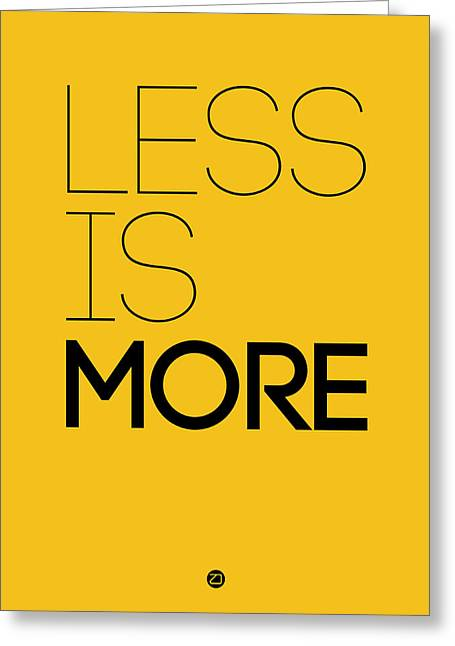 Motivational Poster Greeting Cards - Less Is More Poster Yellow Greeting Card by Naxart Studio