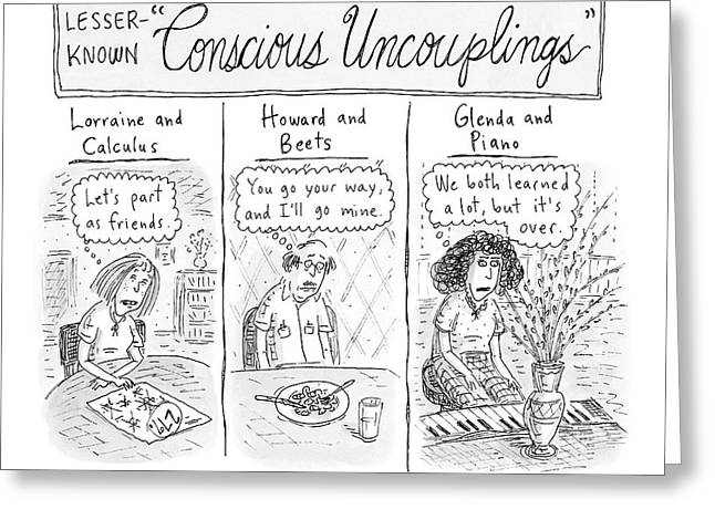 Lesser-known 'conscious Uncouplings Three Panels Greeting Card by Roz Chast
