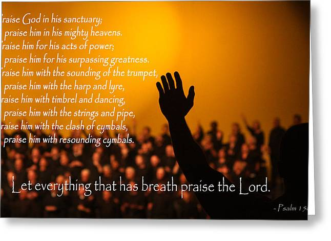 Let Everything That Has Breath Praise The Lord Greeting Card by Emanuel Tanjala