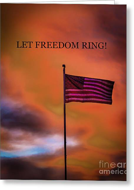 Betsy Ross Greeting Cards - Let Freedom Ring Greeting Card by Robert Bales