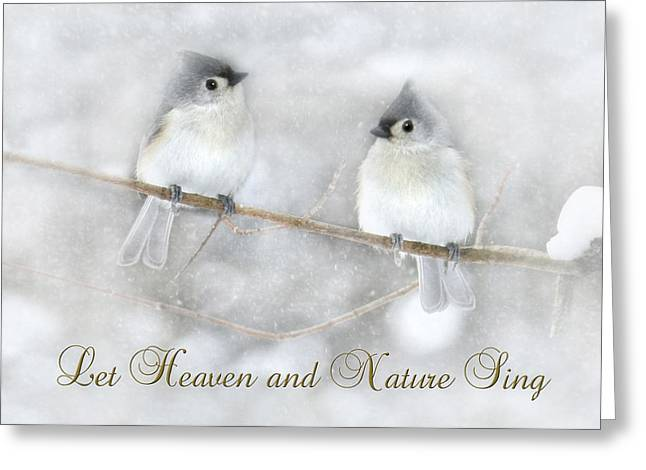 Joy To The World Greeting Cards - Let Heaven and Nature Sing Greeting Card by Lori Deiter