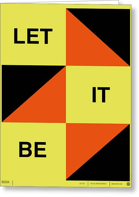 Let It Be Poster Greeting Card by Naxart Studio