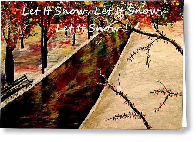 Snowy Night Night Greeting Cards - Let It Snow  Greeting Card by Mark Moore