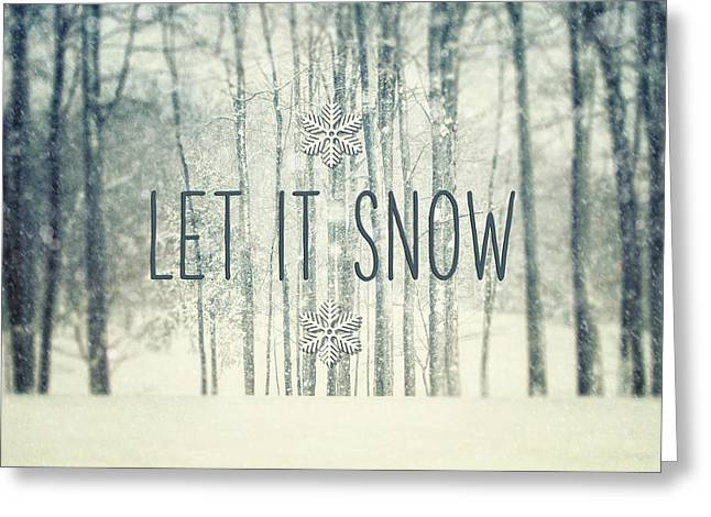 Christmas Decor Greeting Cards - Let it Snow Winter and Holiday Art Christmas Quote Greeting Card by Lisa Russo