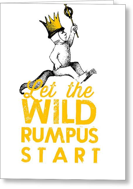 Childrens Books Digital Greeting Cards - Let the Wild Rumpus Start Greeting Card by Kenneth Wilkins
