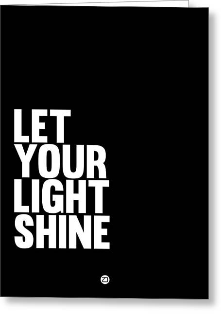 Shine Greeting Cards - Let Your Light Shine Poster 2 Greeting Card by Naxart Studio