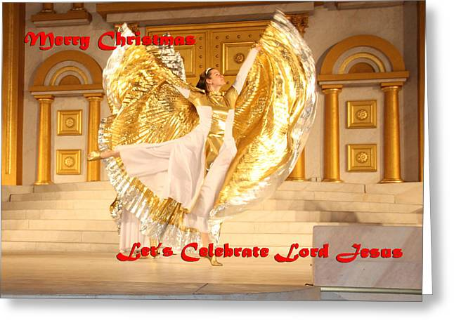 Terry-wallace.artistwebsites.com Greeting Cards - Lets Celebrate Lord Jesus4 Greeting Card by Terry Wallace