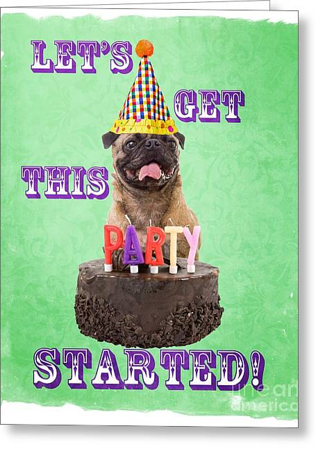 Party Greeting Cards - Lets Get This Party Started Greeting Card by Edward Fielding