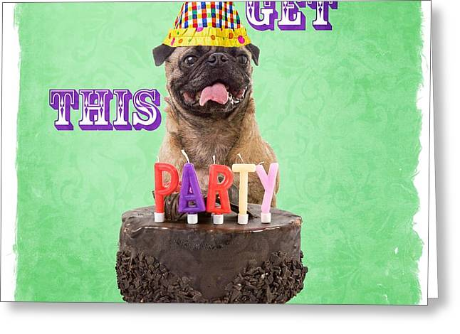 Let's Get This Party Started Greeting Card by Edward Fielding