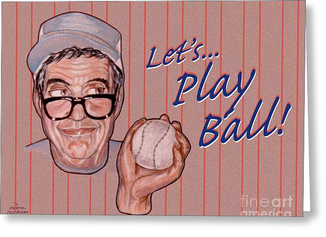 Softball Drawings Greeting Cards - Lets Play Ball Greeting Card by Dia T