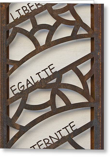 Fortitude Greeting Cards - Liberte Egalite Fraternite Greeting Card by Nomad Art And  Design