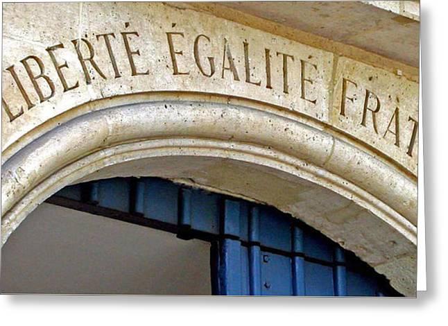 Liberte Greeting Cards - Liberte Egalite Fraternite Greeting Card by Jean Hall