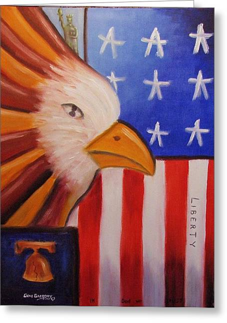 Etc. Paintings Greeting Cards - Liberty Greeting Card by Gene Gregory