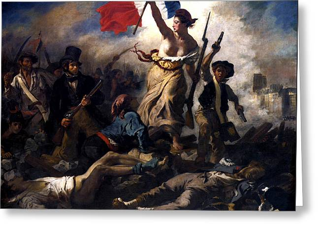 Eugene Greeting Cards - Liberty Leading The People During The French Revolution Greeting Card by War Is Hell Store