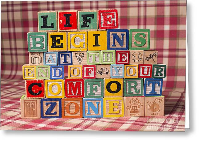 Life Begins At The End Of Your Comfort Zone  Greeting Card by Art Whitton