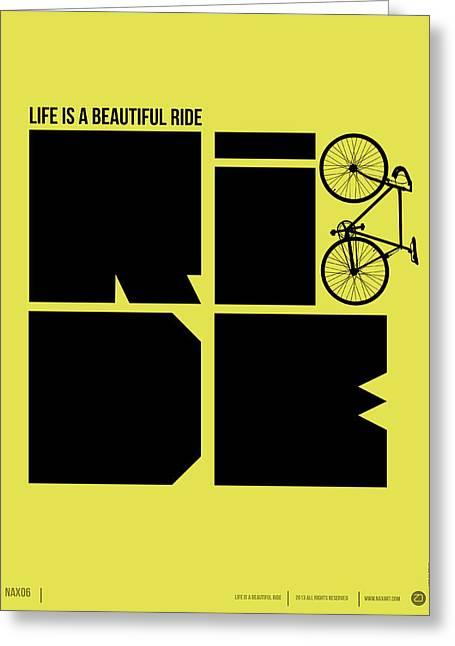 Humor Greeting Cards - Life is a Ride Poster Greeting Card by Naxart Studio