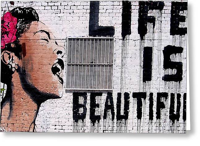 Flower Bombs Print Greeting Cards - Life is Beautiful Greeting Card by Graffiti Street Art