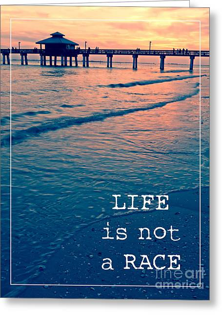 Sunset Posters Greeting Cards - Life is not a race Greeting Card by Edward Fielding