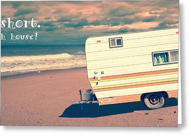 Vintage Greeting Cards - Life is short buy the beach house Greeting Card by Edward Fielding