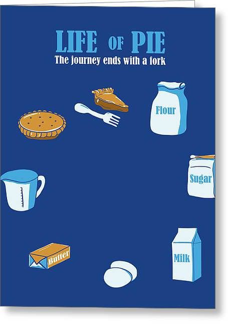 Humourous Greeting Cards - Life of pie Greeting Card by Neelanjana  Bandyopadhyay