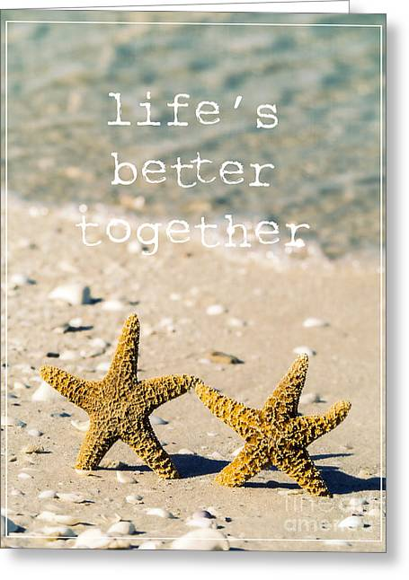 Sand Castles Greeting Cards - Lifes Better Together Greeting Card by Edward Fielding