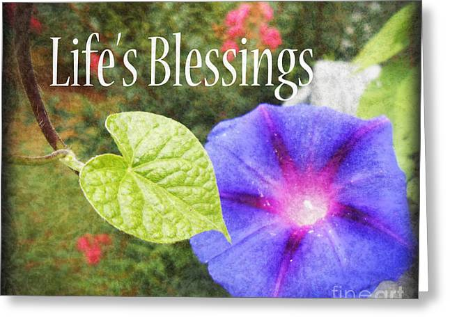 Greeting Cards - Lifes Blessings Greeting Card by Eva Thomas