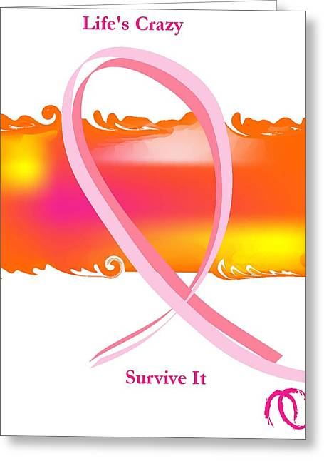 Beat It Digital Art Greeting Cards - Lifes Crazy Survive It Greeting Card by Andy Cordan