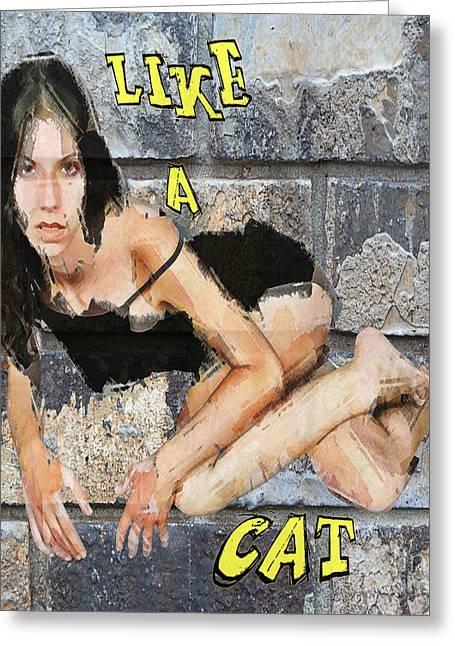 Like A Cat Greeting Card by Andrew Govan Dantzler