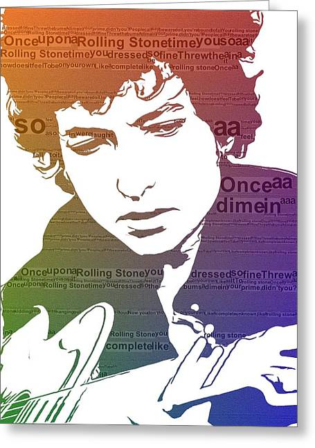Civil Rights Mixed Media Greeting Cards - Like A Rolling Stone Bob Dylan Greeting Card by Dan Sproul