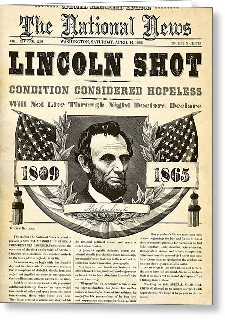 Newspapers Greeting Cards - Lincoln Shot Greeting Card by Gary Grayson