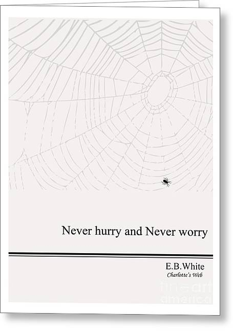 Literary Quote- E.b. White - Cw Greeting Card by Trilby Cole