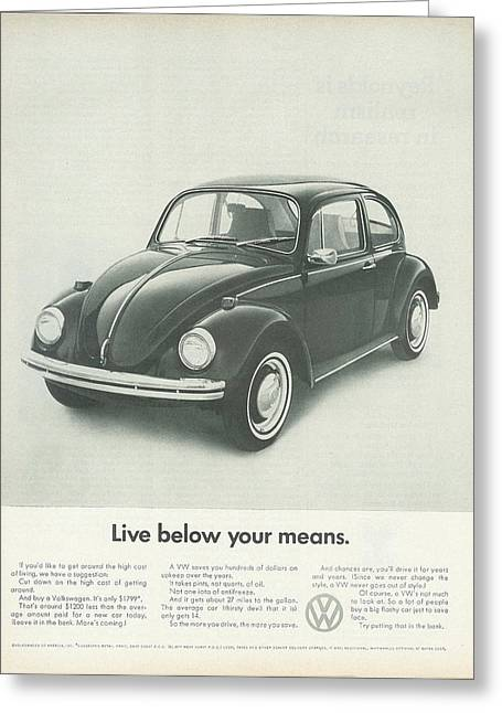 Vw Beetle Greeting Cards - Live Below Your Means Greeting Card by Nomad Art And  Design