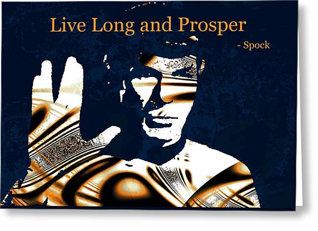Science Greeting Cards - Live Long and Prosper Greeting Card by Anastasiya Malakhova