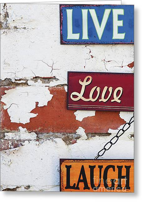 Live Love Laugh Greeting Card by Tim Gainey