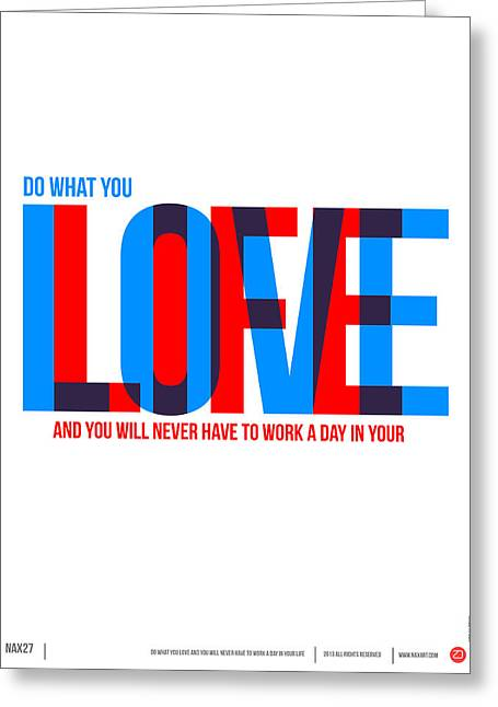 Brainy Greeting Cards - Live Love Poster Greeting Card by Naxart Studio