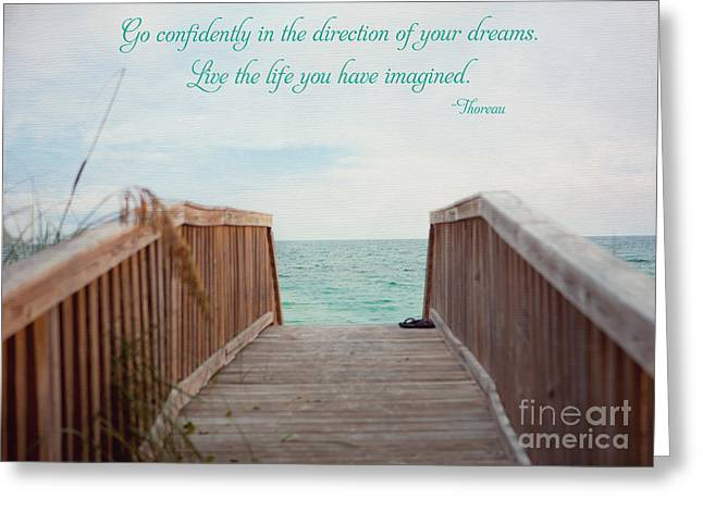 Pictures Of Sea Life Greeting Cards - Live the Life You Have Imagined Greeting Card by Kay Pickens