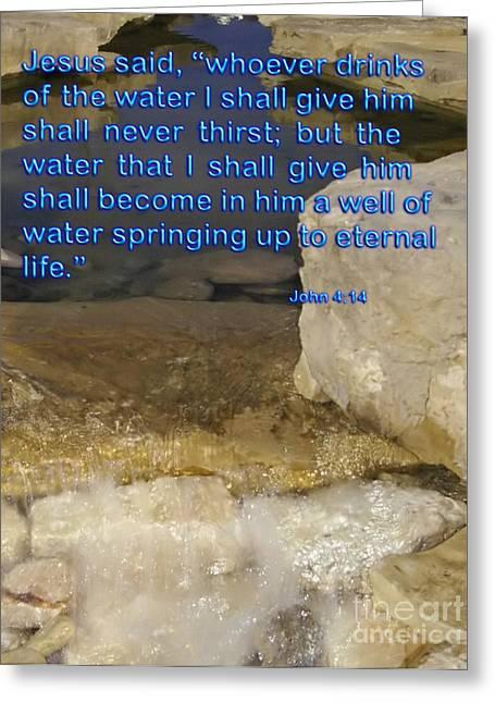 Eternal Life Mixed Media Greeting Cards - Living Water Greeting Card by Shan Gillard