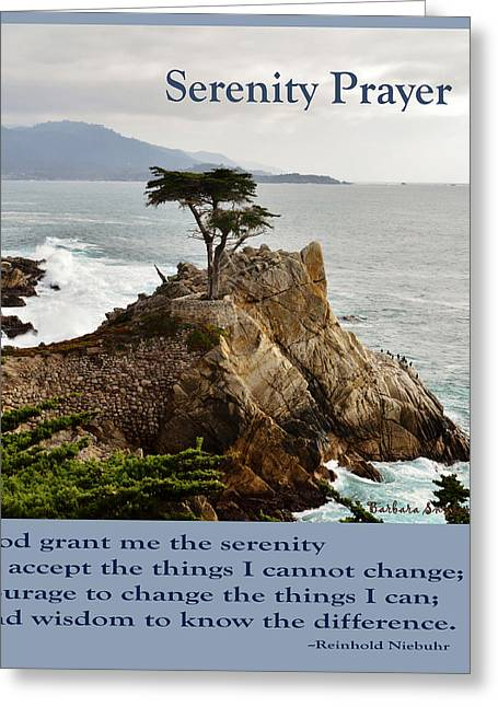 Serenity Scenes Greeting Cards - Lone Cypress Serenity Prayer Greeting Card by Barbara Snyder