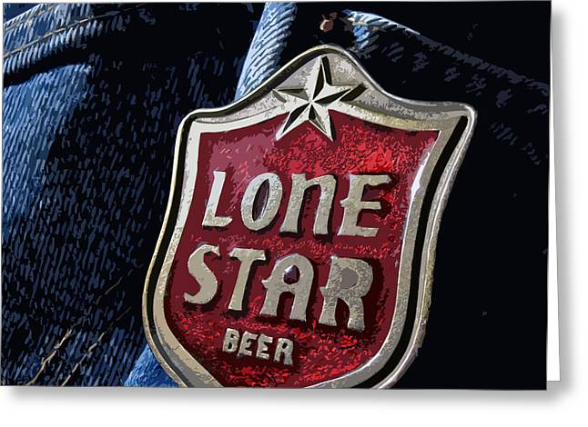 Levis Greeting Cards - Lone Star Beer II Greeting Card by Bill Owen