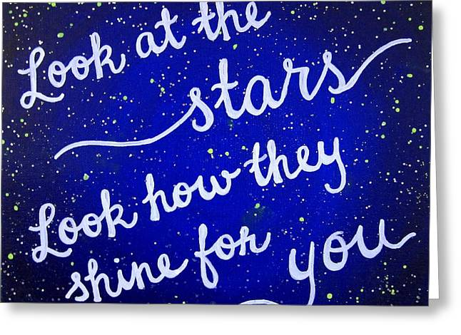 Coldplay Greeting Cards - Look At The Stars Quote Painting Greeting Card by Michelle Eshleman