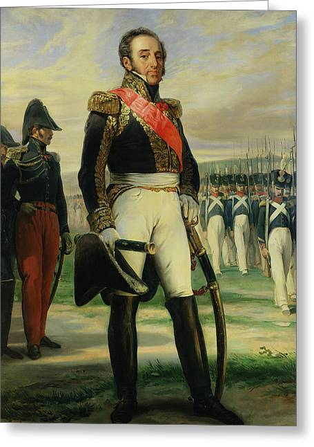 Full-length Portrait Greeting Cards - Louis-gabriel Suchet 1770-1826 Duke Of Albufera And Marshal Of France  Oil On Canvas Greeting Card by Frederic Legrip