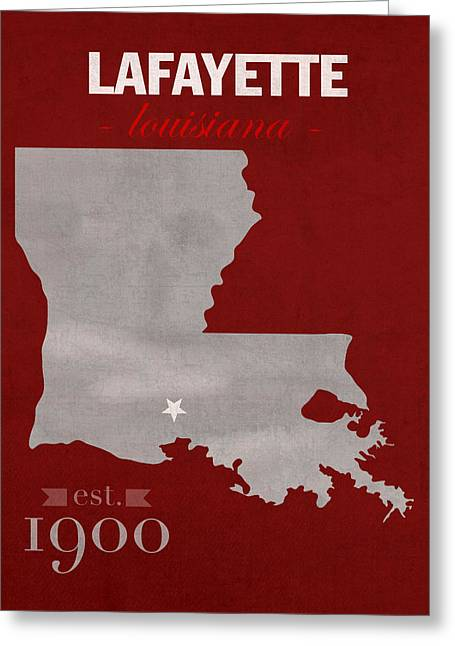 Town Mixed Media Greeting Cards - Louisiana University Lafayette Ragin Cajuns College Town State Map Poster Series No 057 Greeting Card by Design Turnpike