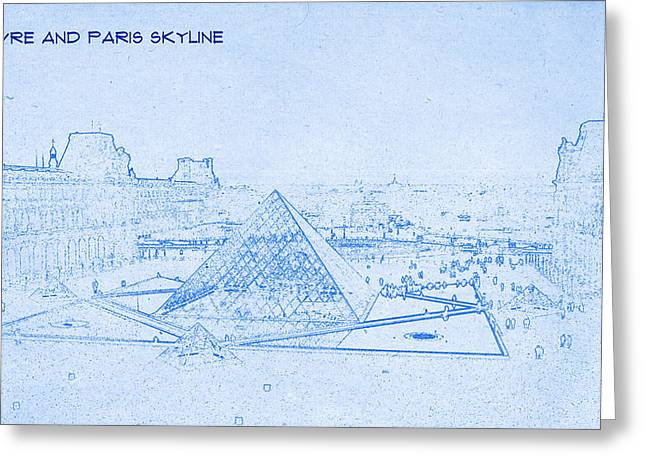 Bravery Mixed Media Greeting Cards - Louvre and Paris Skyline  - BluePrint Drawing Greeting Card by MotionAge Designs