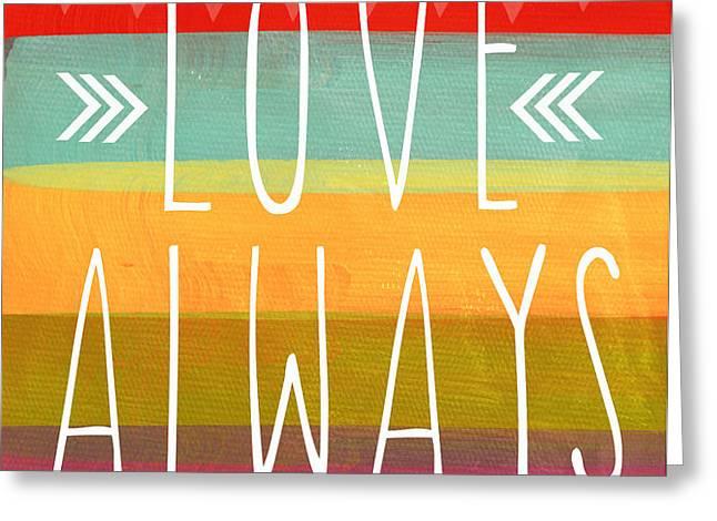 Love Always Greeting Card by Linda Woods