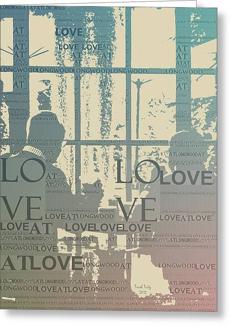 Love At Longwood Greeting Card by Trish Tritz